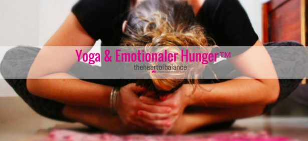 Yoga & emotionaler Hunger